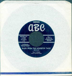 Billy Horne & his Twisting Combo, Blues From The Housetop (Twist)