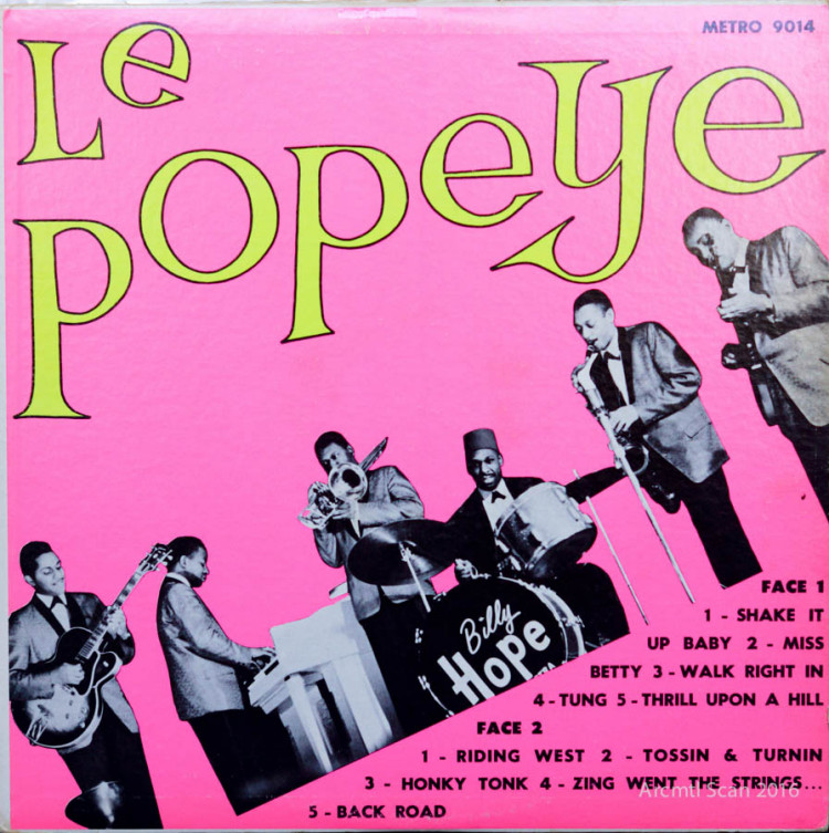 Billy Hope & The Bad Men, Le Popeye LP