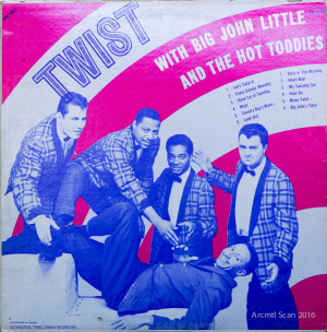 Big John Little & The Hot Toddies, Twist LP